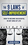 Book cover for The 9 laws of self-improvement: How to become successful in any area of life (Self Development,The Journey of improvement, Motivation,Forgiveness, Happiness, ... success, Anti-laziness, positivity)