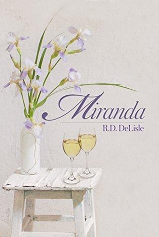 Miranda by R.D. DeLisle