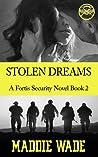 Stolen Dreams (Fortis Security #2)