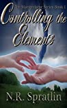 Controlling the Elements (The Manipulator Series #1)