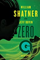 Zero-G: Green Space (Samuel Lord, #2)