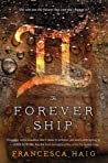 The Forever Ship (The Fire Sermon, #3)
