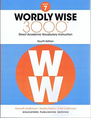 Wordly Wise 3000, Grade 7: Direct Academic Vocabulary Instruction