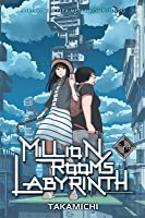 Million Rooms Labyrinth: First