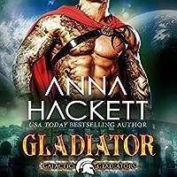 Gladiator (Galactic Gladiators, #1)