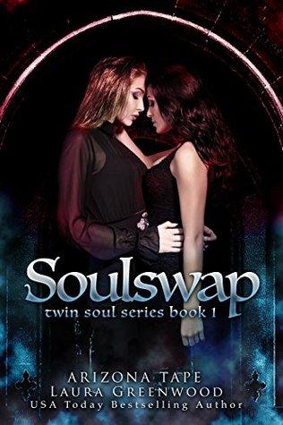 Soulswap (Twin Souls, #1)