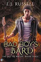 Bad Boy's Bard (Fae Out of Water, #3)