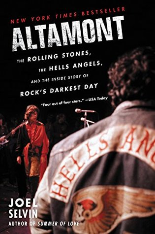 Altamont: The Rolling Stones, the Hells Angels, and the
