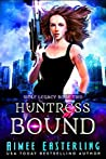 Huntress Bound (Wolf Legacy #2)