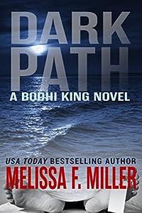 Dark Path (Bodhi King #1)