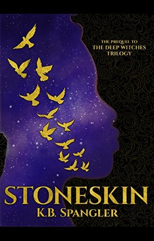 Stoneskin: Prequel to the Deep Witches Trilogy