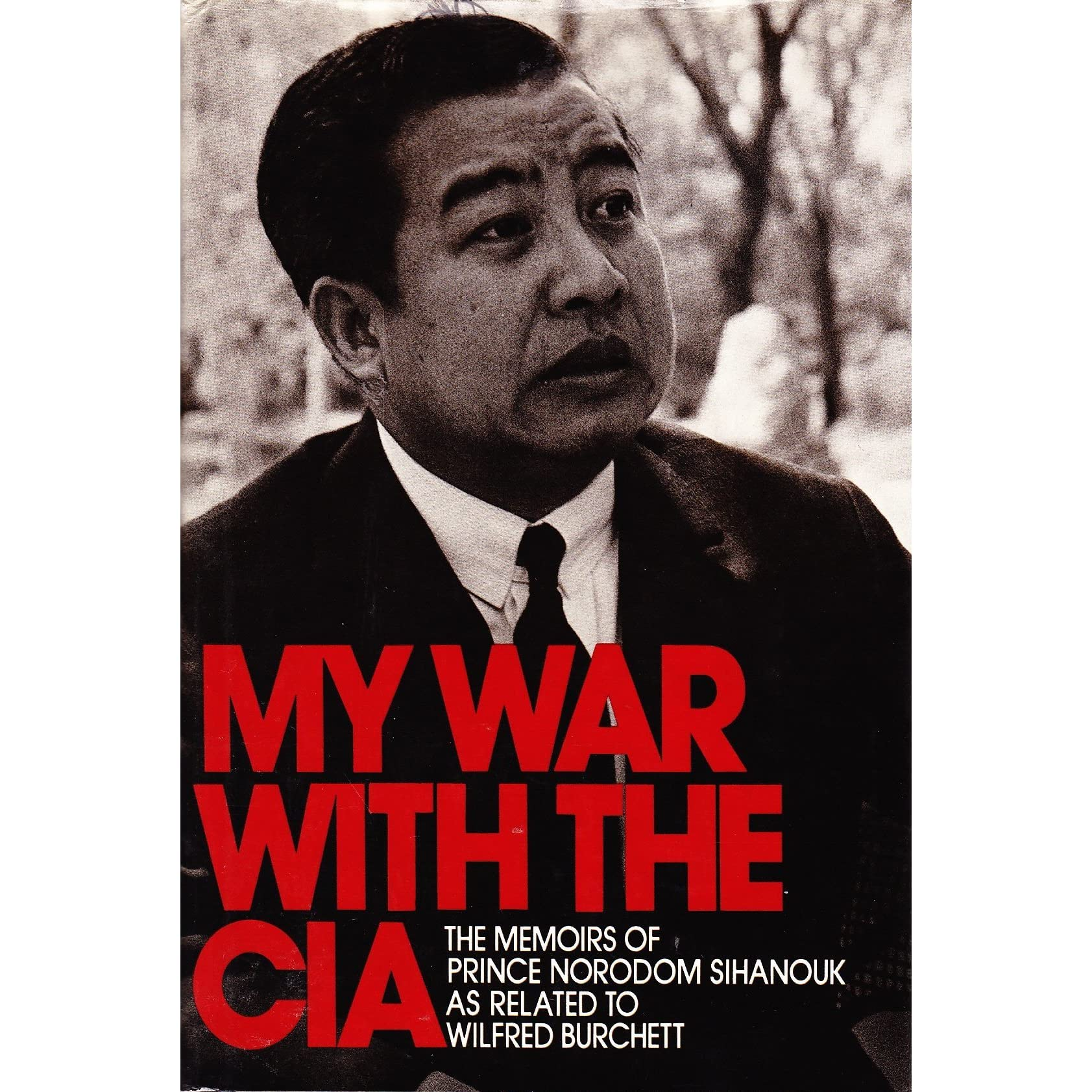 Image result for Sihanouk's Book My War with The CIA