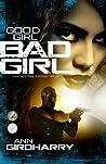 Good Girl Bad Girl (Kal and Marty #1)