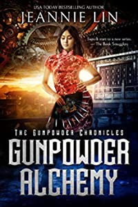 Gunpowder Alchemy (The Gunpowder Chronicles #1)