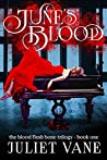 June's Blood (Blood Flesh Bone, #1)