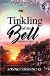 Tinkling of the Bells Before it Rings