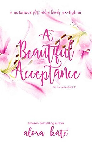 A Beautiful Acceptance  (a NYC series, #2)