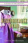 Historically Dead by Greta McKennan