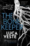 The Bone Keeper by Luca Veste