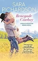 Renegade Cowboy (Rocky Mountain Riders, #3)