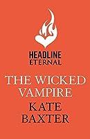 The Wicked Vampire: Last True Vampire 6
