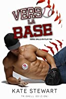 Verso la base (Balls in Play, #1)