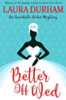 Better Off Wed (Annabelle Archer, #1)