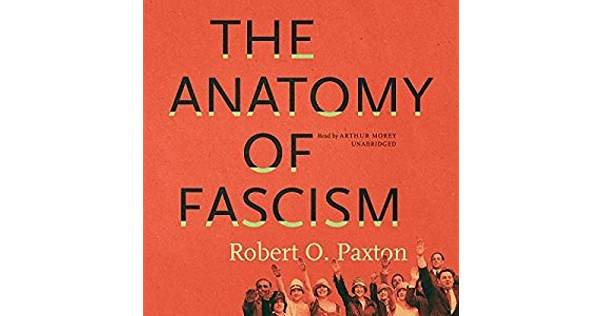 Nancy Netherlandss Review Of The Anatomy Of Fascism