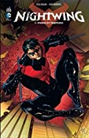 Nightwing, tome 1 : Pièges et trapèzes (Nightwing, #1)