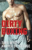 Dirty Boxing (Blood and Glory, #)