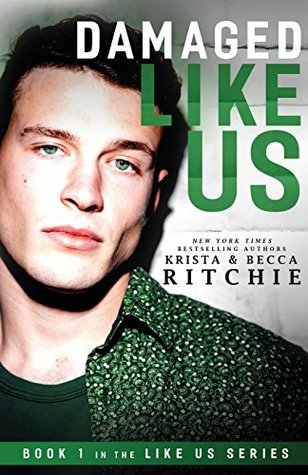 Damaged Like Us by Krista Ritchie