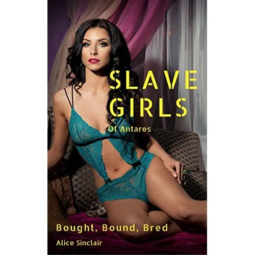 For that erotica of slave girls