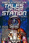 Earth Station One: Tales of the Station Vol. 2