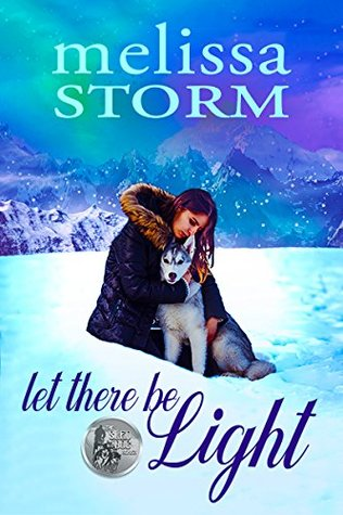 Let There Be Light (Sled Dog, #2)