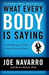 What Every BODY is Saying: The Field Guide