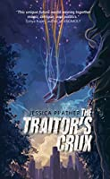 The Traitor's Crux (The Dark Powers #1)