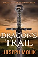 Dragon's Trail (The Outworlders, Book I)