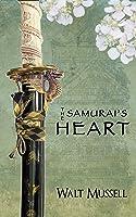 The Samurai's Heart (The Heart Of The Samurai #1)