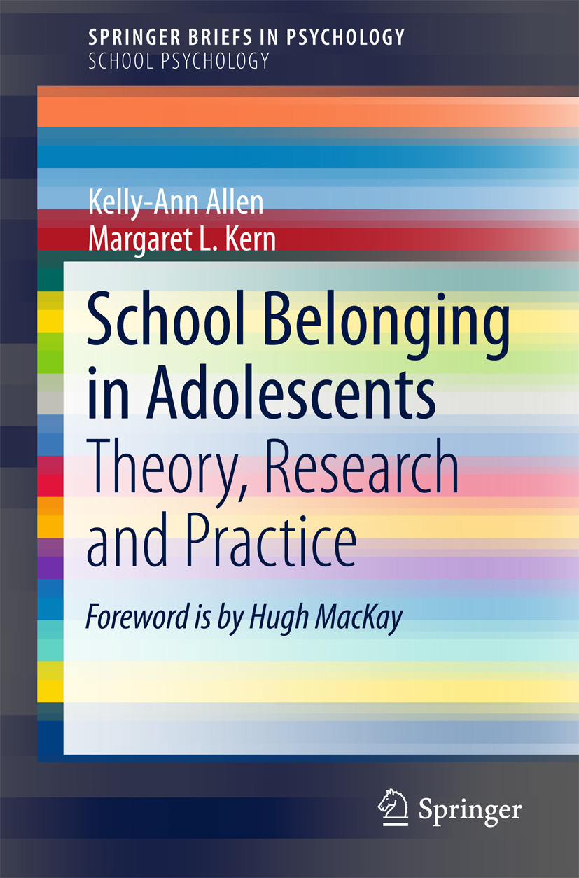 School Belonging in Adolescents Theory, Research and Practice