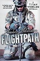 Flightpath: A Titan World Novella