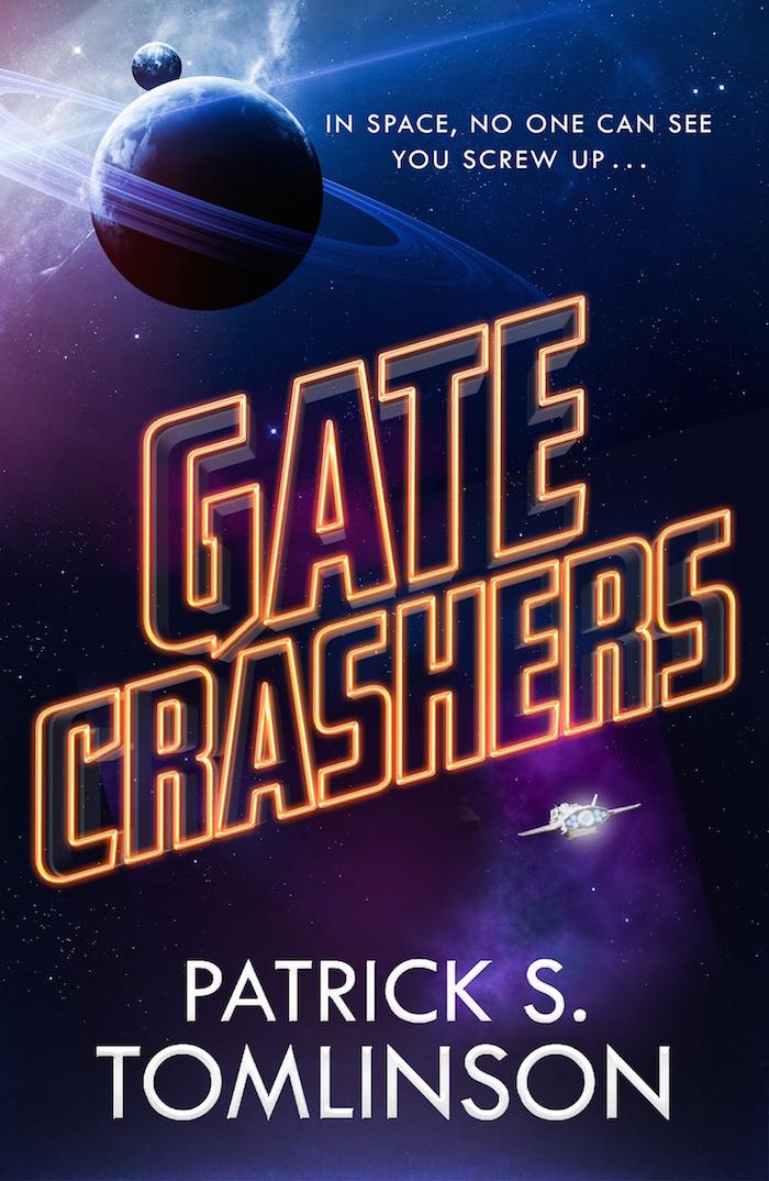 Gate Crashers by Patrick S  Tomlinson