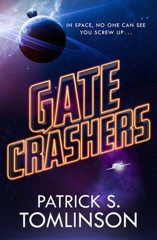 Gate Crashers by Patrick S. Tomlinson