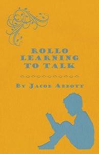 Rollo Learning to Talk (Rollo Series, #1)