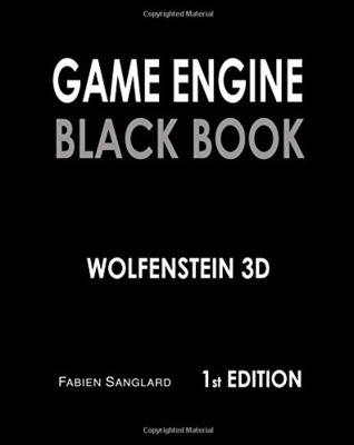 Game Engine Black Book, Wolfenstein 3D by Fabien Sanglard