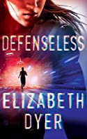 Defenseless (Somerton Security, #1)