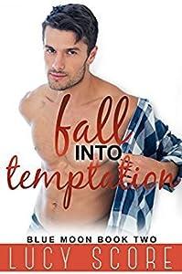 Fall Into Temptation (Blue Moon #2)