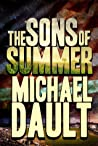 The Sons of Summer by Michael Dault