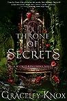 Throne of Secrets (Wicked Kingdoms, #3)