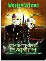 The Third Earth (Beta-Earth Chronicles #5)