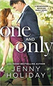 One and Only (Bridesmaids Behaving Badly #1)